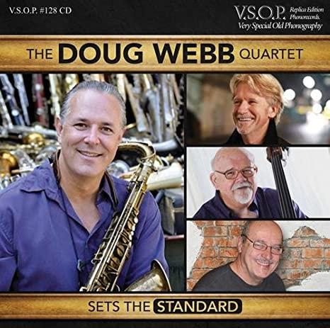 The Doug Webb Quartet: Sets the Standard